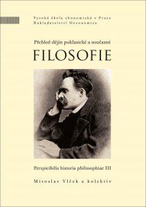 Vlček Miroslav a kolektiv: Přehled dějin poklasické a současné filosofie III